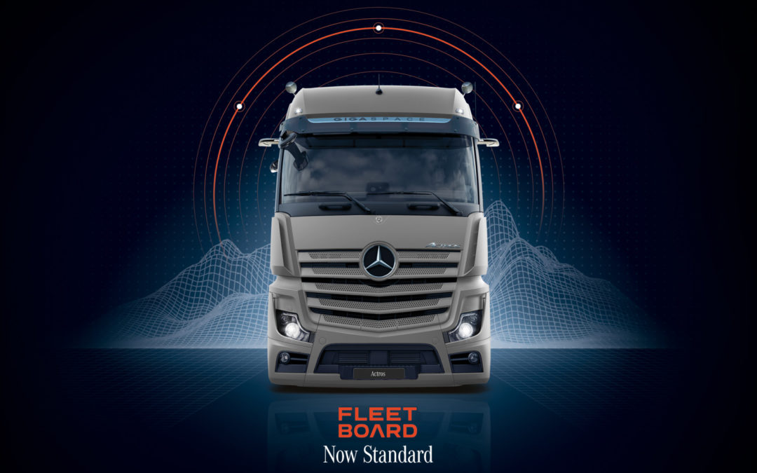 Fleetboard becomes standard on the Mercedes-Benz truck range!